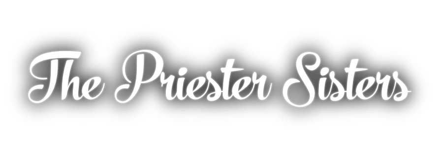 The Priester Sisters - SWINGING VOCAL TRIO